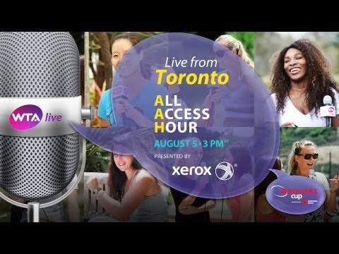WTA Live All Access Hour presented by Xerox | 2013 Rogers Cup