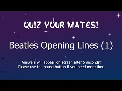 Beatles Opening Lines Quiz 1, with answers