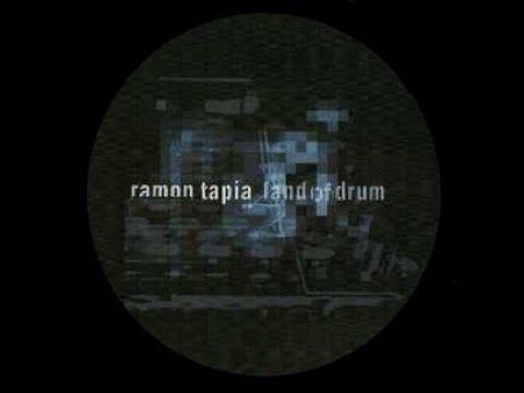 Ramon Tapia - Land Of Drum
