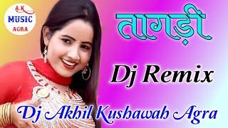 Chan Chan Bole Meri Tagdi || Hard Dholki Mix || By Dj Akhil Kushawah Agra U.p