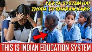 INDIAN EDUCATION SYSTEM    SAMRAT BHAI