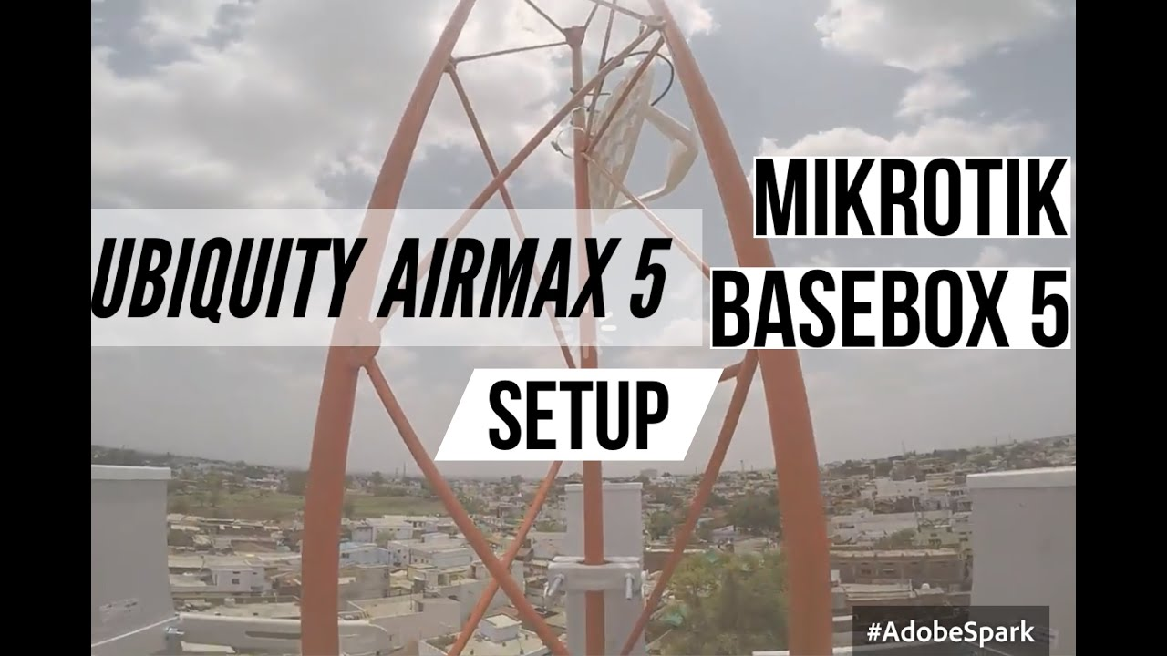 Install Basebox 5 With Ubiquiti 58 Ghz Sector And Mikrotik Lhg On Rblhg 5nd Tower