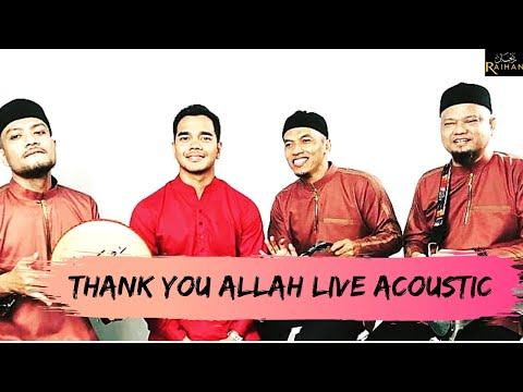 Free Download Raihan X Alif Satar & The Locos -thank You Allah (live Acoustic Performance) Mp3 dan Mp4