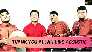 Raihan x Alif Satar & The Locos -Thank You Allah (Live Acoustic Performance)