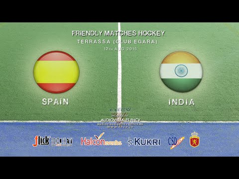 SPAIN Vs INDIA (12 AUG) - FRIENDLY MATCHES HOCKEY 2015 CLUB EGARA