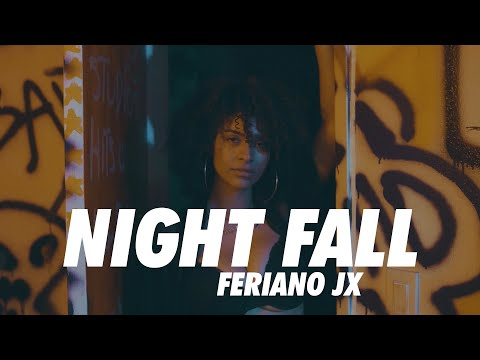 Feriano JX - Night Fall (Official Video)