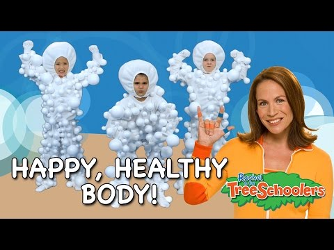 Happy, Healthy Me | Rachel and the Treeschoolers | Two Little Hands TV