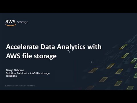 accelerate-data-analytics-with-aws-file-storage---aws-online-tech-talks