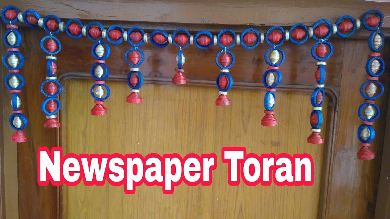 diwali decoration newspaper toran door decoration door hanging rh youtube com