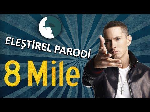 8 MILE - ELEŞTİREL PARODİ