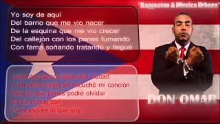 Yo Soy De Aqui (Letra Original)-Don Omar,Yandel,Arcangel Y Daddy Yankee 2013
