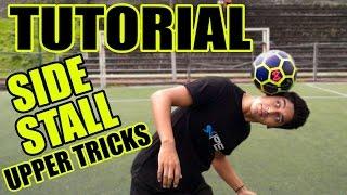 SIDE HIDE STALL TUTORIAL / Upper Style * Freestyle Futbol Español