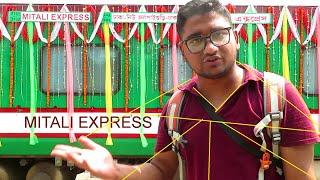 MiTaLi Express Train Dhaka To New jolpaiguri || Bangladesh India Train service