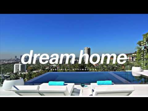 Attract Your Dream House FAST Subliminal | Law of Attraction