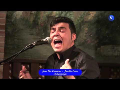 Flamenco: Juan Fco. Carrasco Y Joselito Perez,  Por Solea #Carmona XXXII Concurso Nacional Cante