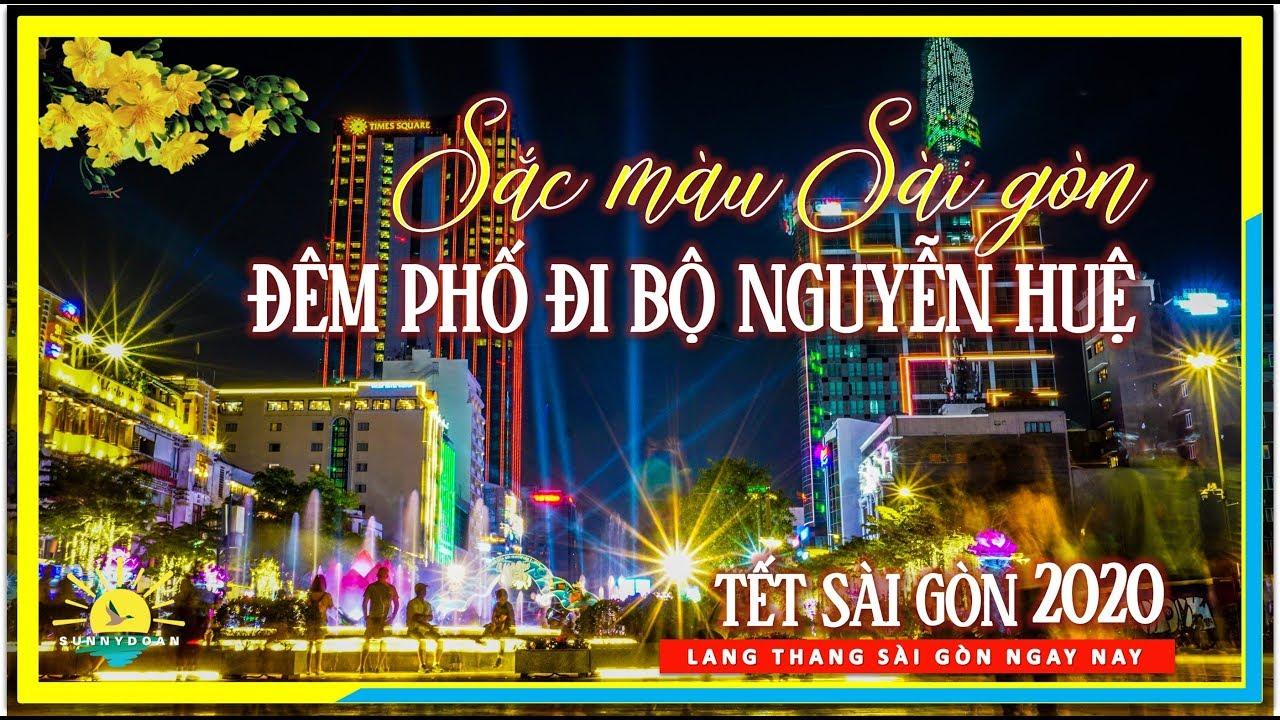 Sắc màu Sài Gòn đón Tết ✅ Đêm Phố Nguyễn Huệ Sài Gòn lung linh | lang thang Sài Gòn