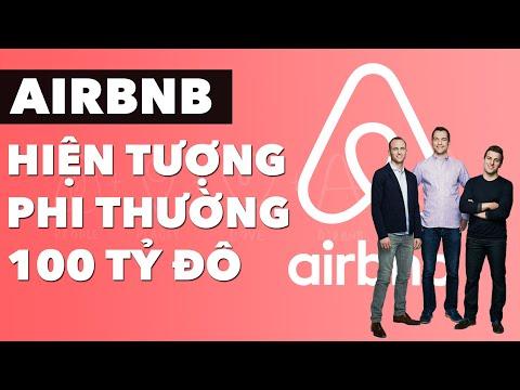 Airbnb - Siêu Kỳ Lân 100 Tỷ Đô La   Làm Giàu Từ Kinh Doanh