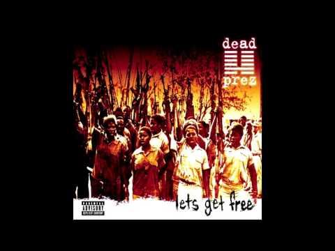 DEAD PREZLET'S GET FREE Full Album
