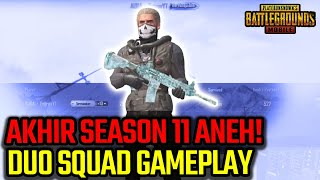 AKHIR SEASON 11 GAMEPLAY PUBLIC MAKIN ANEH? - PUBG MOBILE INDONESIA