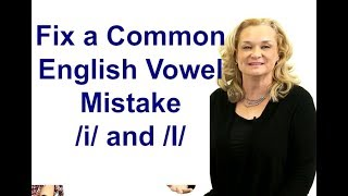 "Fix a Common English Vowel Mistake /i/ and /I/ - ""bit"" versus ""beat"""