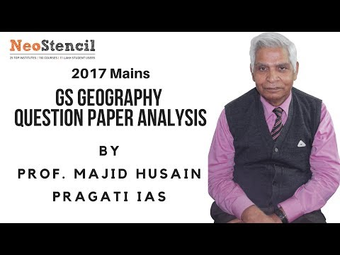 2017 Mains | GS Paper 1 Geography Questions Analysis | Prof. Majid Husain | UPSC | NeoStencil