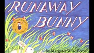 Bedtime Story: The Runaway Bunny