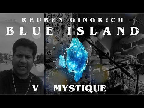 Blue Island // Mystique (ft. Manjunath BC)