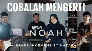 COBALAH MENGERTI NAZARA MP3