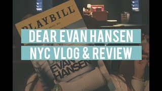 NYC VLOG | DEAR EVAN HANSEN BROADWAY