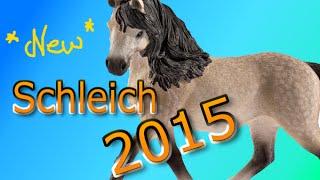 NEW Schleich Horses 2015 -Read description before asking ;)