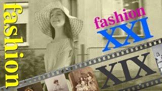 Fashion XIX - XXI