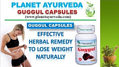 An Effective Weight Loss Herbal Remedy - Guggul Capsules