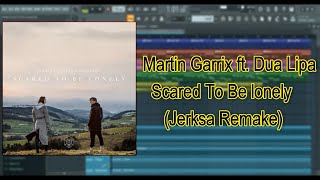 How To Make Music Martin Garrix - Scared To Be Lonely ft. Dua Lipa (Jerksa Remake)*Free FLP*