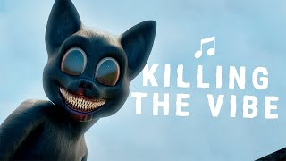 Cartoon Cat  'Killing the Vibe' (official song)