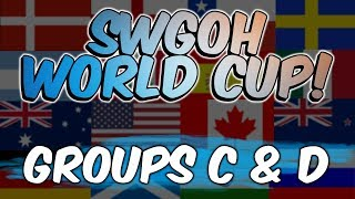 SWGOH WORLD CUP! | Groups C & D | Star Wars: Galaxy of Heroes