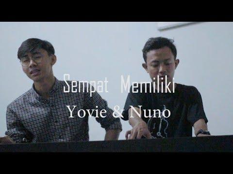 Yovie  & Nuno - Sempat Memiliki (Music Digger Cover)
