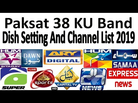 Paksat 38 KU Dish Setting And Channel List 2019 - YouTube
