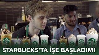 STARBUCKS'TA İŞE BAŞLADIM!