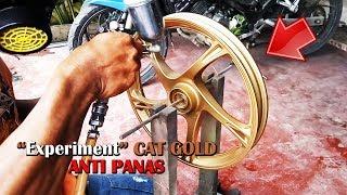 Cara Mudah Membuat Campuran Cat Velg Anti Panas - Experiment Cat Gold