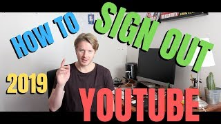 How To Sign Out From Youtube Account On Android Mobile Phone 2019