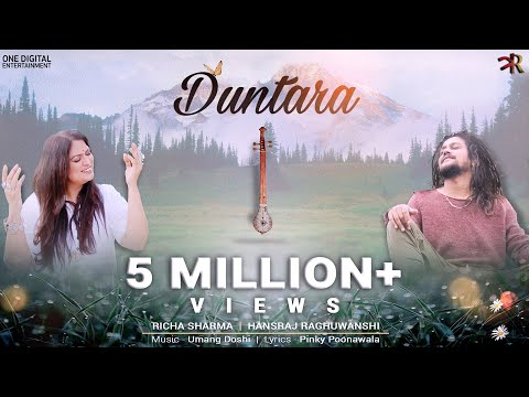 Duntara | Richa Sharma feat Hansraj Raghuwanshi | Umang Doshi