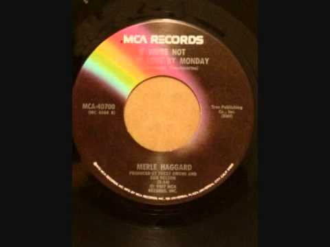 Merle Haggard If We're Not Back In Love By Monday-I Think It's Gone Forever