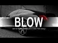 *BLOW* | Hard Trap Beat Instrumental | Beat by Newstreetmelody & Yung Twist Beatz