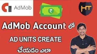 كيفية إنشاء وحدات إعلانية في Admob | كسب المال مع googleTelugu