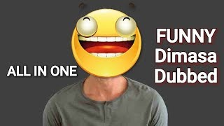 Funny dimasa Video / All in one/