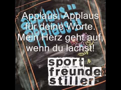 Sportfreunde Stiller - Applaus Applaus (Lyrics)
