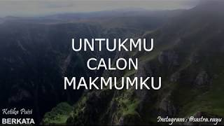 Video UNTUKMU CALON MAKMUMKU download MP3, 3GP, MP4, WEBM, AVI, FLV April 2018