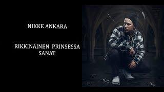 Nikke Ankara - Rikkinäinen Prinsessa [LYRICS/FINNISH]