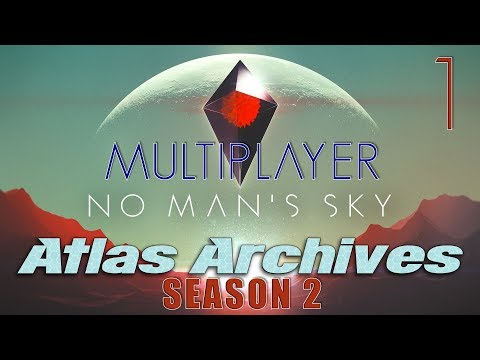 No Man's Sky Next - Atlas Archives: Multiplayer, Capital Ships, E3, Community and More!