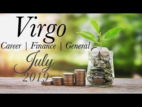 VIRGO CAREER JULY 2019   YOUR DECISION WILL BRING SUCCESS